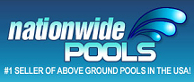 Nationwide Pools Above Ground Swimming Pool Experts